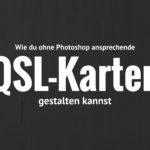 QSL-Karten gestalten